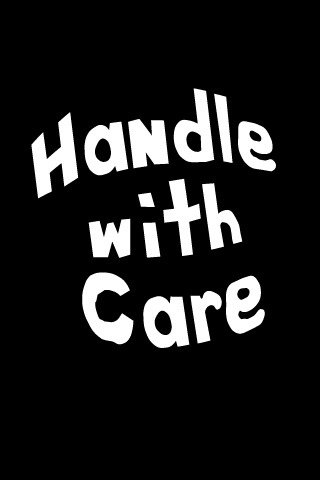 Handle With Care iPhone Wallpaper