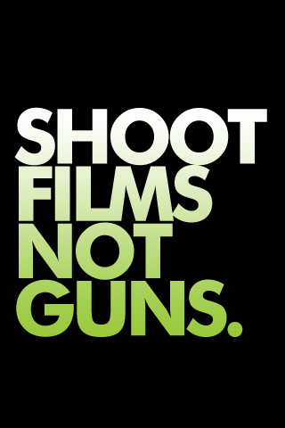 Shoot Films Not Guns iPhone Wallpaper