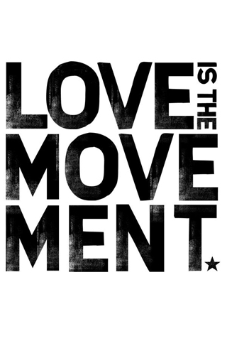 Love Is The Movement. iPhone Wallpaper