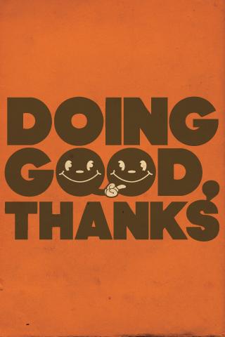 Doing Good Thanks iPhone Wallpaper