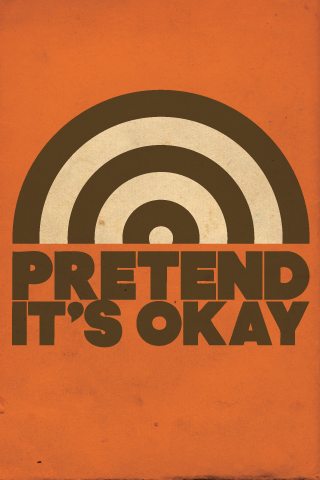 Pretend It's OK iPhone Wallpaper